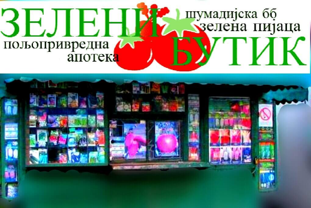 """Najveći i najkvalitetniji izbor za vaše dvorištemožete pronaći u poljoprivrednoj apoteci """"Zeleni butik"""" u Požarevcu na Zelenoj pijaci (Šumadijska BB)"""